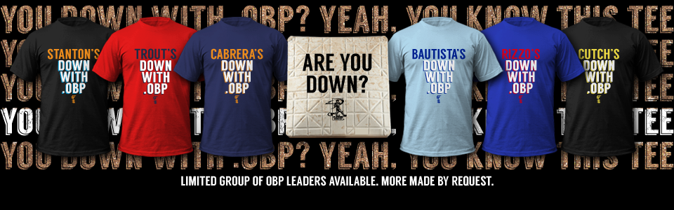 Are you down with .OBP? Yeah, you know this tee! Major league leaders in OBP available from Fantag, the leader in fantasy baseball shirts.
